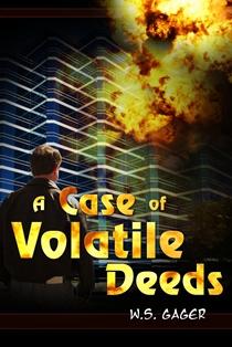 Case Of Volatile Deeds