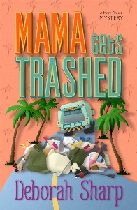 Mama Get Trashed