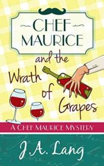 Chef Maurice and the Wrath of Grapes