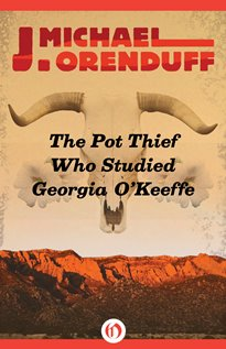 The Pot Thief Who Studied Georgia O'Keeffe