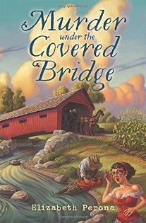 Murdered Under the Covered Bridge