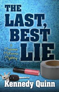 The Last, Best Lie